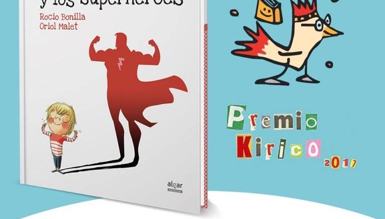 Max y los superhéroes, Premio Libro Kirico de literatura infantil 2017
