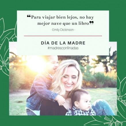 #madresconfinadas: este #díadelamadre, el mejor regalo es