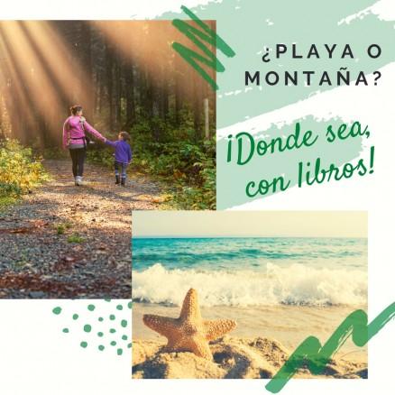 ¿Playa o montaña? ¡Donde sea, con libros!