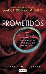Prometidos. marca de nacimiento. Libro III