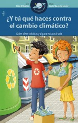 ¿Y tú qué haces contra el cambio climático?