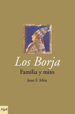Los Borja familia y mito