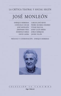 La crítica teatral y social según José Monleón