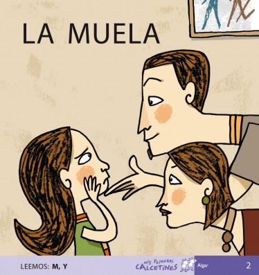 LA MUELA (Leemos: M, Y)