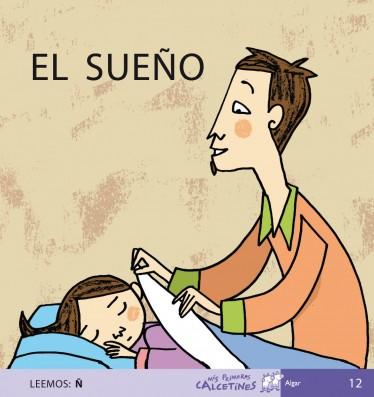 EL SUEÑO (Leemos: Ñ)
