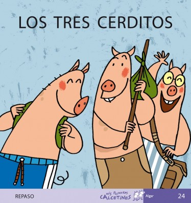 LOS TRES CERDITOS (REPASO)