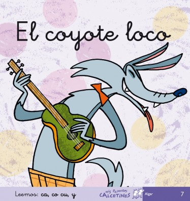El coyote loco (Leemos: ca, co cu, y)