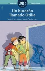 Un huracán llamado Otilia