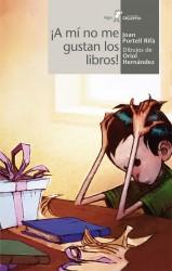 ¡A mí no me gustan los libros!