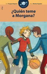 ¿Quién teme a Morgana?