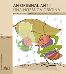An Original Ant / Una hormiga original