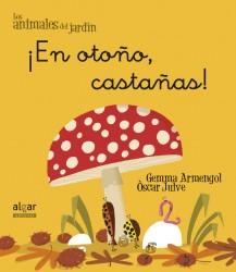 ¡En otoño, castañas!