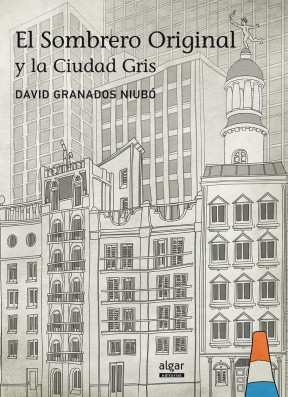 El Sombrero Original y la Ciudad Gris