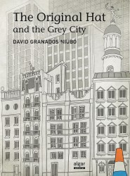 The Original Hat and the Grey City