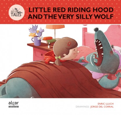 Little Red Riding Hood and the Silly Wolf
