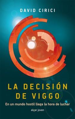 La decisión de Viggo. Zona prohibida II