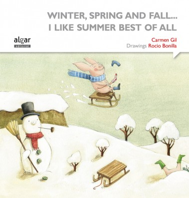 Winter, spring and fall... I like Summer best of all