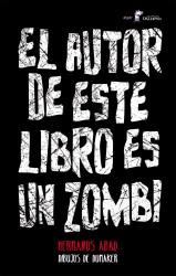 El autor de este libro es un zombi