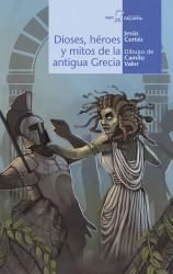 Dioses, héroes y mitos de la antigua Grecia