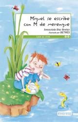 """Miguel se escribe con """"M"""" de merengue"""