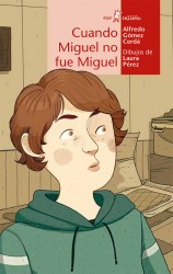Cuando Miguel no fue Miguel