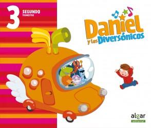 Daniel y los diversónicos. 3 años. Segundo Trimestre