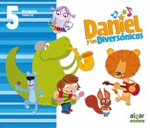 Daniel y los diversónicos. 5 años. Primer Trimestre