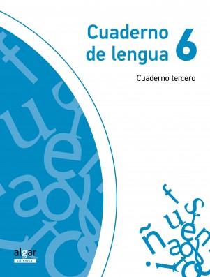 Cuaderno de Lengua 6 (cuaderno tercero)