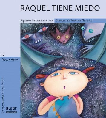 Raquel tiene miedo