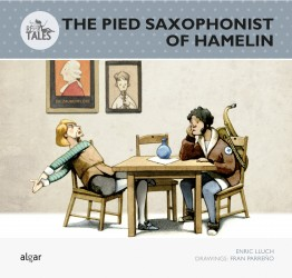 The Pied Saxofonist of Hamelin