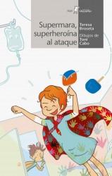 Supermara, superheroína al ataque