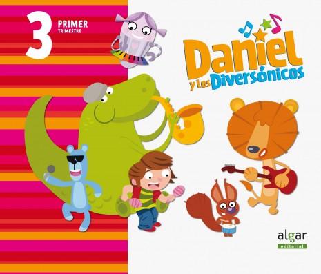 Daniel y los diversónicos. 3 años. Primer Trimestre