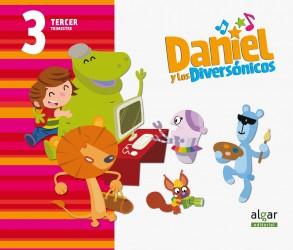 Daniel y los diversónicos. 3 años. Tercer Trimestre