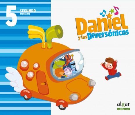 Daniel y los diversónicos. 5 años. Segundo Trimestre