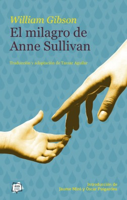 El milagro de Anne Sullivan