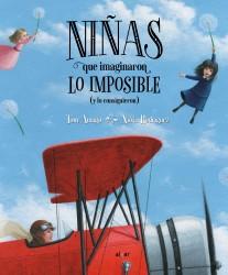 Niñas que imaginaron lo imposible (y lo consiguieron)