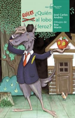 ¿Quién quiere al lobo feroz?