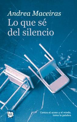Lo que sé del silencio