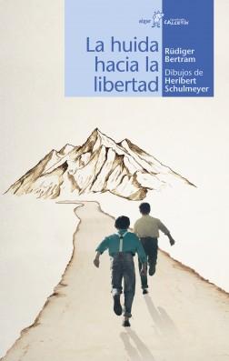 La huida hacia la libertad