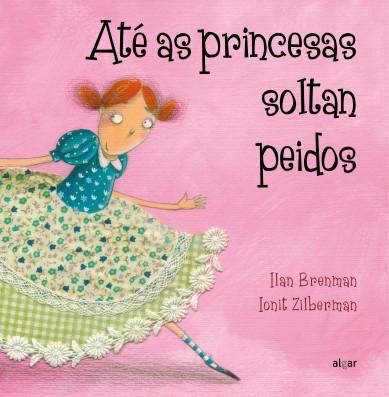 Até as princesas soltan peidos