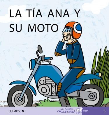 LA TÍA ANA Y SU MOTO (LEEMOS: N)