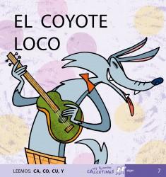 EL COYOTE LOCO (Leemos: CA, CO, CU, Y)