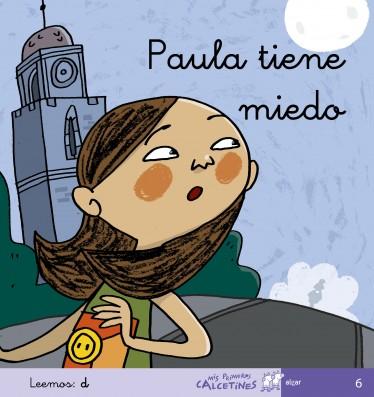 Paula tiene miedo (Leemos: d)