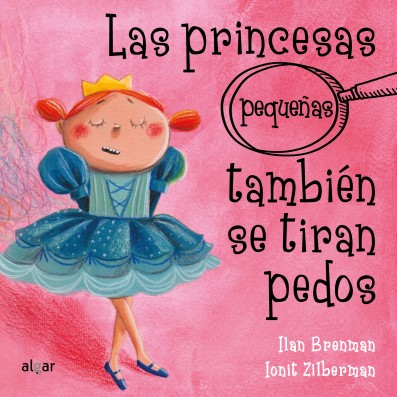 Las princesas (pequeñas) también se tiran pedos