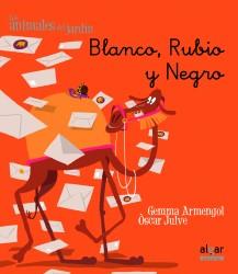 Blanco, Rubio y Negro