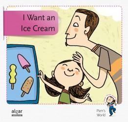 I Want an Ice Cream