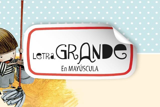 Letra Grande (En mayúscula)