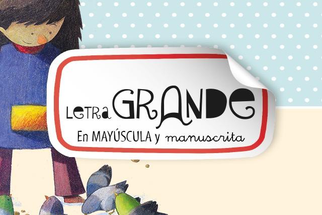Letra Grande (En mayúscula y manuscrita)