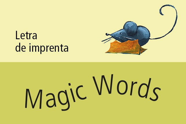Magic Words (Letra de imprenta)