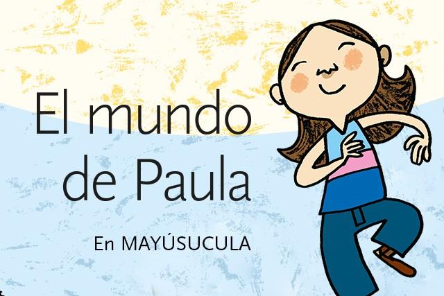 El Mundo de Paula (En mayúscula)